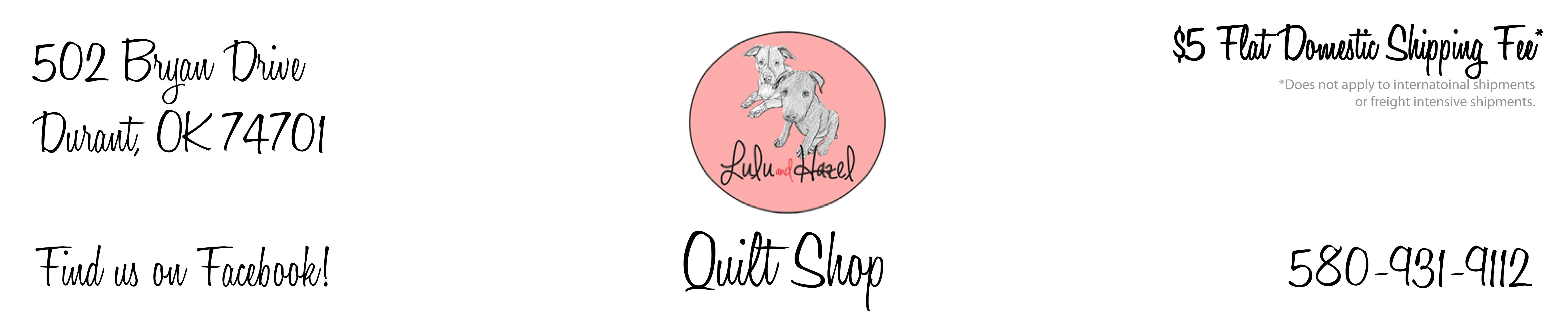Lulu and Hazel Quilt Shop