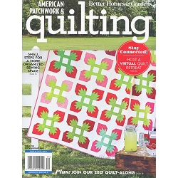 American Patchwork and Quilting Issue 169 April 2021