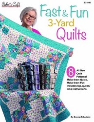 Fast and Fun Quick 3-yard Quilts Book