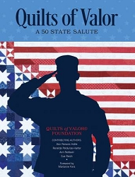 Quilts of Valor A 50 State Salute Book